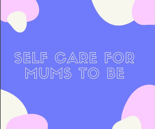 self care for mums to be